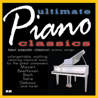 100 Piano Classics - 100 Ultimate Piano Classics: Best Popular Songs and Unforgettable Soothing Solo Relaxing Classical Music