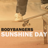 Bodybangers - Sunshine Day