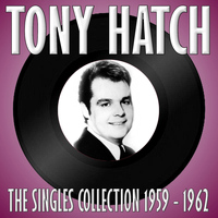 Tony Hatch - The Singles Collection 1959 - 1962