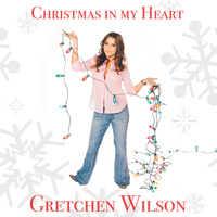 Gretchen Wilson - Christmas in My Heart