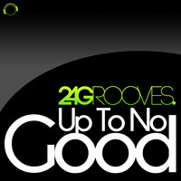 2-4 Grooves - Up to No Good