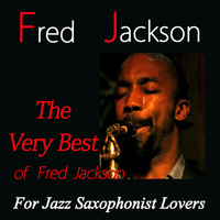 Fred Jackson - The Very Best of Fred Jackson