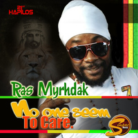 Ras Myrhdak - No One Seem to Care - Single