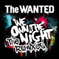 The Wanted - We Own The Night (The Remixes)