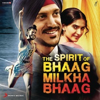 Shankar Ehsaan Loy - The Spirit of Bhaag Milkha Bhaag