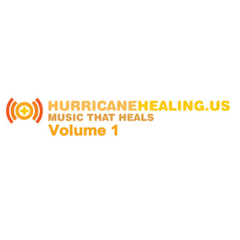 Various Artists - Hurricane Healing.Us, Vol. 1