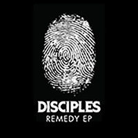 Disciples - Remedy