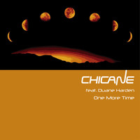 Chicane feat. Duane Harden - One More Time
