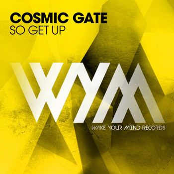 Cosmic Gate - So Get Up