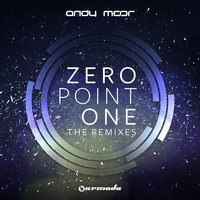 Andy Moor - Zero Point One (The Remixes)