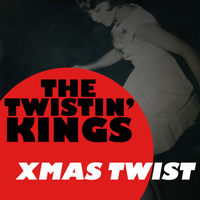 The Twistin' Kings - Xmas Twist