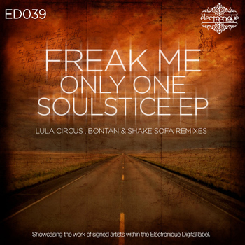 Freakme - Only One / Soulstice EP