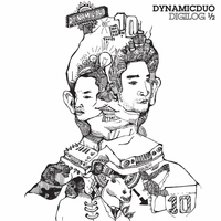 Dynamic Duo - Dynamicduo 6th Digilog 1/2
