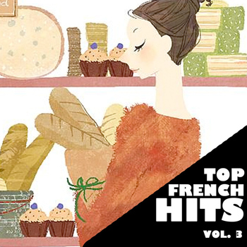 Various Artists - Top French Hits, Vol. 3