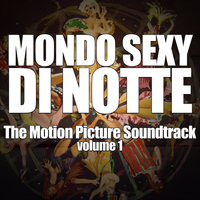 Franco Tamponi - Mondo Sexy Di Notte (The Motion Picture Soundtrack), Vol. 1
