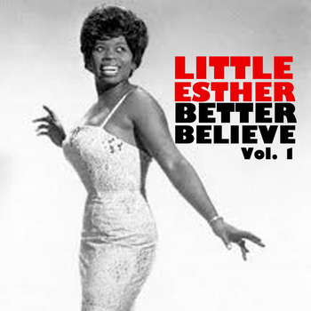 Little Esther - Better Beware, Vol. 1