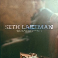 Seth Lakeman - Portrait Of My Wife