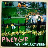 Piney Gir - My Halloween