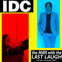 IDC - The Man With the Last Laugh