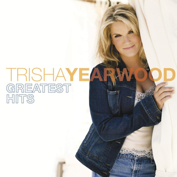 Trisha Yearwood - Greatest Hits