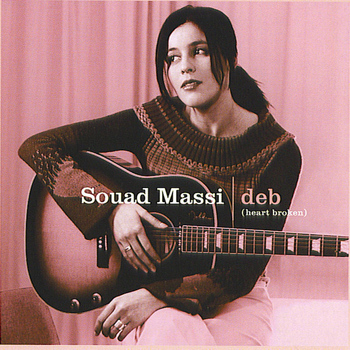 Souad Massi - Deb (Heart Broken)