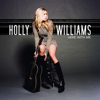 Holly Williams - Here With Me