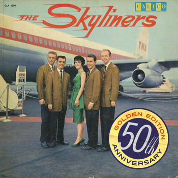 The Skyliners - Since I Don't Have You (50th Anniversary Golden Edition)