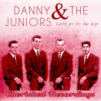 Danny And The Juniors - Lets Go to the Hop