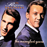 The Righteous Brothers - The Moonglow Years