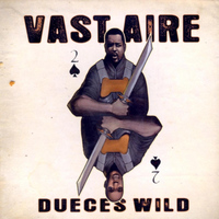Vast Aire - Dueces Wild