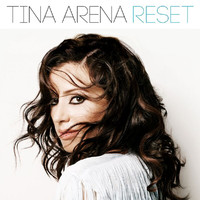 Tina Arena - Reset (Deluxe Edition)