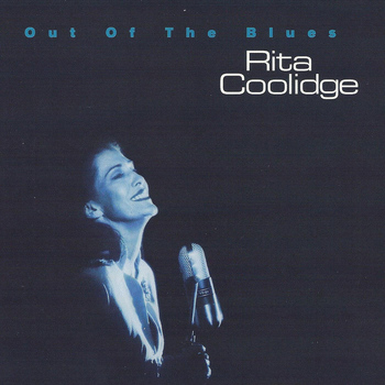 Rita Coolidge - Out of the Blues