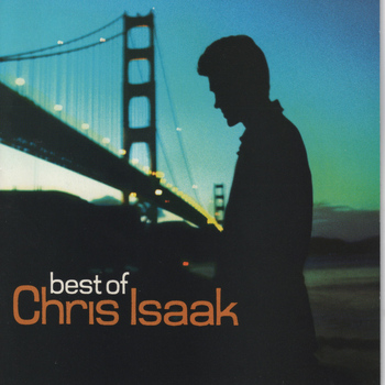 Chris Isaak - Best of Chris Isaak (Remastered)