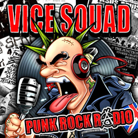 Vice Squad - Punk Rock Radio