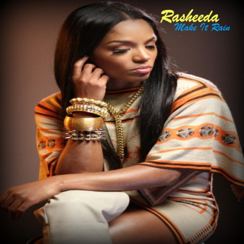 Rasheeda - Make It Rain (Clean)