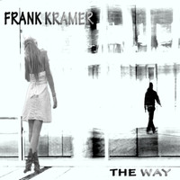 Frank Kramer - The Way (Explicit)