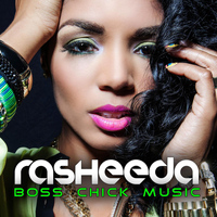 Rasheeda - Boss Chick Music