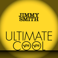 Jimmy Smith - Jimmy Smith: Verve Ultimate Cool