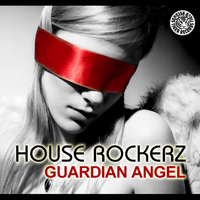 House Rockerz - Guardian Angel