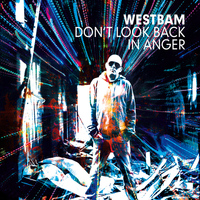 Westbam - Don't Look Back in Anger