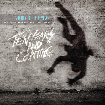 Story Of The Year - Page Avenue: Ten Years and Counting