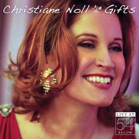 Christiane Noll - Gifts: Live at 54 Below