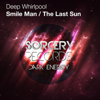 Deep Whirlpool - Smile Man EP
