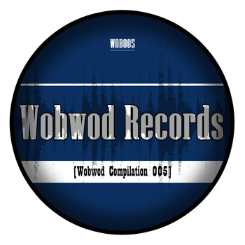 Various Arists - Wobwod Compilation, Vol. 005