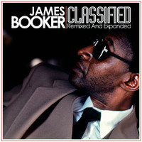 James Booker - Classified (Remixed & Expanded Edition)