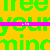 Cut Copy - Free Your Mind (Remixes)