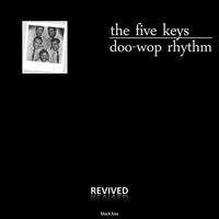 The Five Keys - Doo-Wop Rhythm