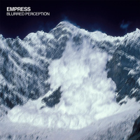 Empress - Blurred Perception