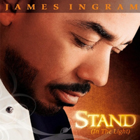 James Ingram - Stand (In the Light)