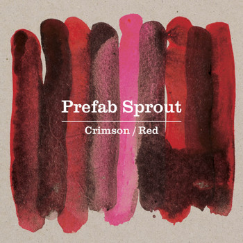 Prefab Sprout - Crimson / Red